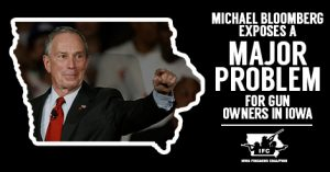 Michael Bloomberg Iowa Firearms Coalition