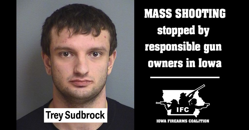"Twenty-one year old Trey Sudbrock of Indianola, Iowa is behind bars on felony terrorism charges after he tried buying a gun so he could ""kill a lot of people."""